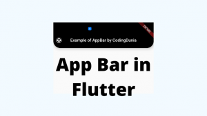 Read more about the article AppBar in Flutter