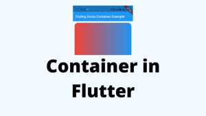 Read more about the article Container in Flutter