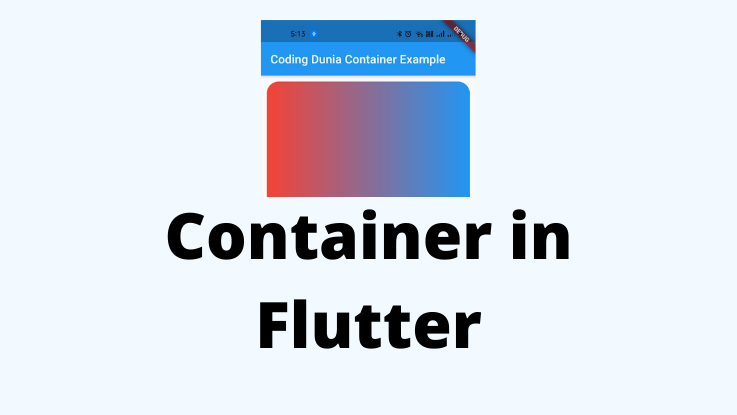 You are currently viewing Container in Flutter
