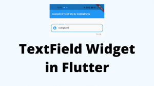Read more about the article TextField Widget | EditText in Flutter