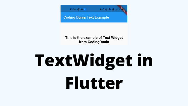 You are currently viewing Text Widget in Flutter